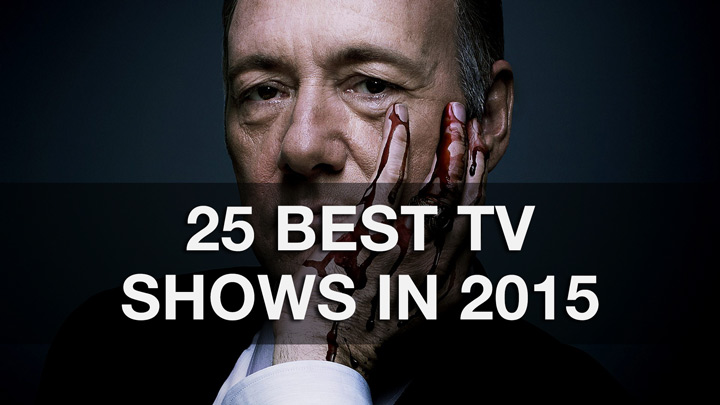 Top 25 Best TV Shows 2015 • TVPre.com